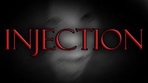 INJECTION: EPISODE 1